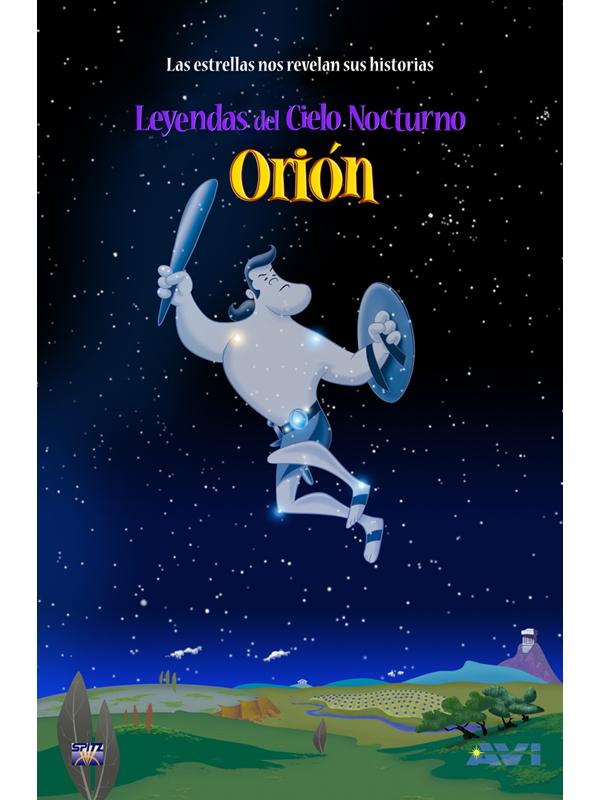 Orión Leyendas del Cielo Nocturno